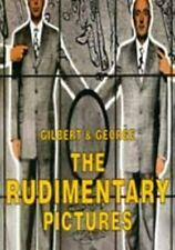 Gilbert and George: The Rudimentary Pictures by Sylvester, David Paperback Book
