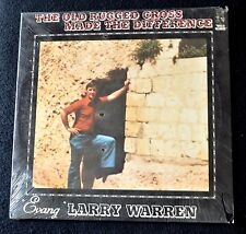 LARRY WARREN-THE OLD RUGGED CROSS MADE THE DIFFERENCE-RARE GOSPEL-SEALED LP