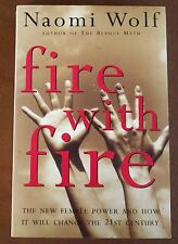Fire with Fire - Naomi Wolf