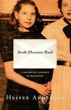 South Mountain Road : A Daughter's Journey of Discovery by Hesper Anderson...