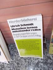 Menschen lernen miteinander reden, von Ulrich Schmidt, aus der Herderbücherei