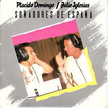 """7"""" 45 TOURS HOLLANDE PLACIDO DOMINGO JULIO IGLESIAS """"Soñadores De España +1 1989"""