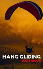 Hang Gliding Sketchbook by Hardy Winchester