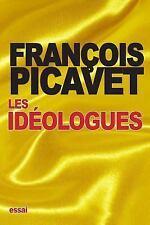 Les Idéologues : Essai Sur l'histoire des Idées et des Théories...
