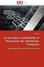 Les pratiques comptables et financières des entreprises françaises: Aspects orga