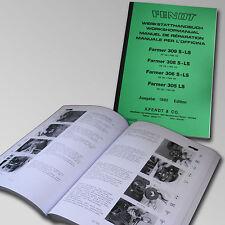 Fendt Werkstatthandbuch Farmer 309, 308, 306 S-LS und 305 LS 1982 500302