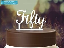 """Fifty"" - White - 50th Birthday Cake Topper  - Made by OriginalCakeToppers"