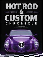 Hot Rod & Custom Chronicle by Thom Taylor