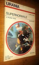 URANIA # 825 - J. HUNTER HOLLY - SUPERNORMALE - 1980