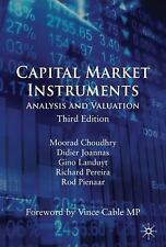 Capital Market Instruments: Analysis And Valuation: By Moorad Choudhry, Didie...