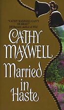 Married in Haste by Cathy Maxwell (1999) New !