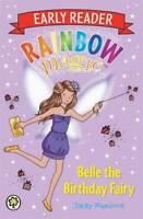Belle the Birthday Fairy (Rainbow Magic Early Reader), Meadows, Daisy, New, Book