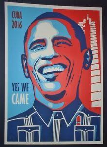 OBAMA YES WE CAME Cuban Screenprint Poster Salutes Historic Cuba Visit LAST ONE!