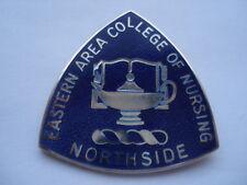 1970S VINTAGE EASTERN AREA COLLEGE OF NURSING NORTHSIDE SILVER NURSES PIN BADGE