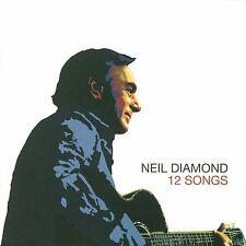 NEIL DIAMOND - 12 SONGS: CD ALBUM (2014)