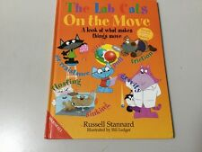 THE LAB CATS ON THE MOVE, WHAT MAKES THINGS MOVE, RUSSELL STANNARD, NEW
