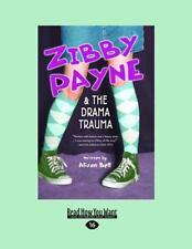 ZIBBY PAYNE - & The Drama Trauma - Alison Bell - NEAR MINT -  childrens book