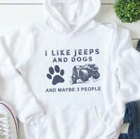 Dog Person Gift I Like Jeeps And Dogs And Maybe 3 People Drivers Unisex Hoodie