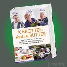 KAROTTEN LIEBEN BUTTER | LEA LINSTER, G. FRANK & M. WINK | Eine Sterneköchin ...