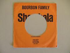 """Bourbon Family – Shambala - Copertina Forata Per Disco Vinile 45 Giri 7"""""""