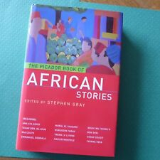 The Picador Book of African Stories  Edited by Stephen Gray  Hardback