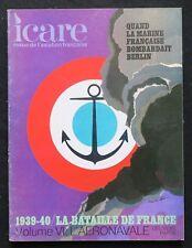 Revue ICARE n°61 LA BATAILLE DE FRANCE 6 Aéronavale aviation pilote de ligne