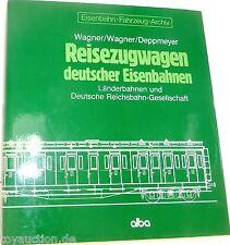 Reisezugwagen deutscher Eisenbahnen Länderbahnen DRG Wagner Deppmeyer Alba  å*
