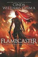 Flamecaster [Shattered Realms] [ Chima, Cinda Williams ] Used - Good