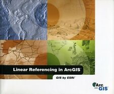 Linear referencing in ArcGIS: GIS by ESRI