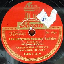 "10"" SUPERVIA CONCHITA Opera 78rpm Arg Odeon 195114 La Maja Dolorosa/Currutacas"