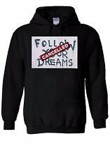 Banksy Follow Your Dream Cancelled Hoodie Sweatshirt Jumper Men Women Unisex 608