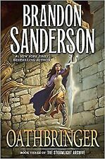 Oathbringer: Book Three of the Stormlight Archive by Sanderson, Brandon