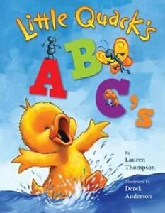 Little Quack's ABC's - Board book By Lauren Thompson - GOOD