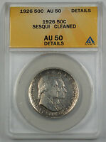 1926 Sesqui Commemorative Silver Half Dollar Coin ANACS AU 50 Detail Cleaned (A)