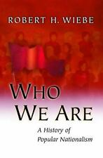 Who We Are: A History of Popular Nationalism.