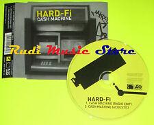 CD Singolo HARD FI Cash Machine Eu 2005 ATLANTIC HARD05CD  mc dvd (S6)