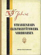 50 Jahre Straßenbahn und Elektrizitätswerk in Nordhausen 1950 Thüringen