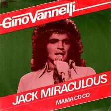 7inch GINO VANNELLIjack miraculousHOLLAND 1974 EX (S3096)