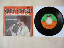 "Aretha Franklin - Until You Come Back To Me / If You Don't Think 7"" - Germany"