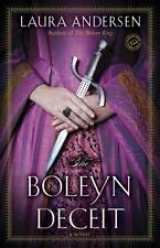 The Boleyn Trilogy: The Boleyn Deceit 2 by Laura Andersen (2013, Paperback)