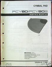 Yamaha PCY80 PCY80S Cymbal Pad Original Service Manual, Schematics, Parts List