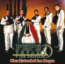 Nos Estorbó La Ropa by Los Chacales de Pepe Tovar (CD, Jul-2010, Sony Music NEW
