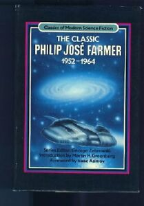 Classic Philip José Farmer, 1964-1973 Hardcover Philip Jose Farmer