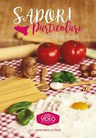 Sapori particolari - La mia cucina siciliana
