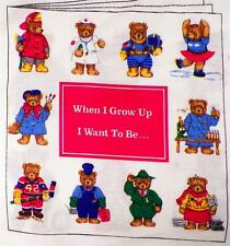 When I Grow Up I Want To Be Pillow Book 2 Sew Childs Teddy Bears Cranston Print