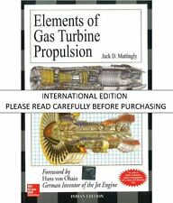 Elements of Gas Turbine Propulsion by Jack D. Mattingly