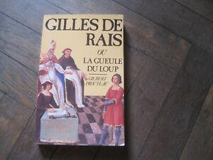 Gilbert PROUTEAU: Gilles de Rais ou la gueule du loup