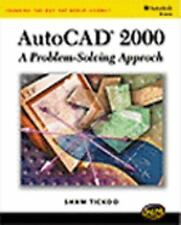 AutoCAD 2000: A Problem Solving Approach