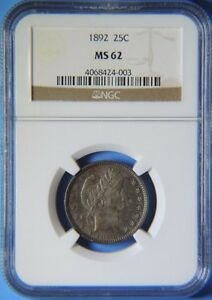 1892 Barber Quarter NGC Graded MS62 BU Uncirculated Liberty Head Silver Coin