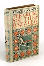 FIRST EDITION 1902 THE CRUISE OF THE DAZZLER JACK LONDON HC JUVENILE NOVEL